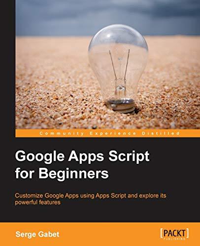 9781783552177: Google Apps Script for Beginners