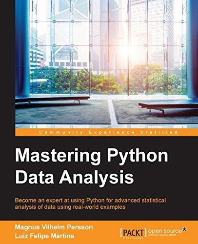 Mastering Python Data Analysis: Martins, Luiz Felipe,