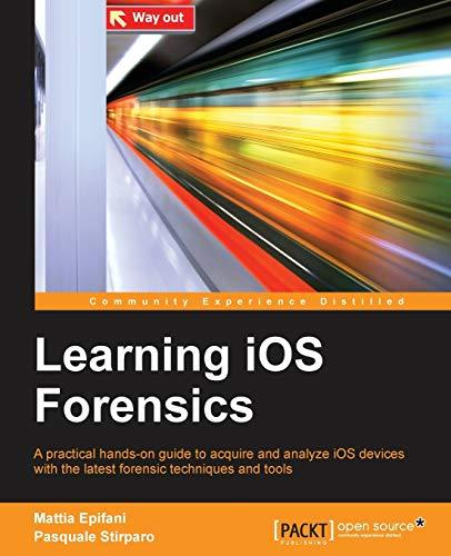 9781783553518: Learning iOS Forensics