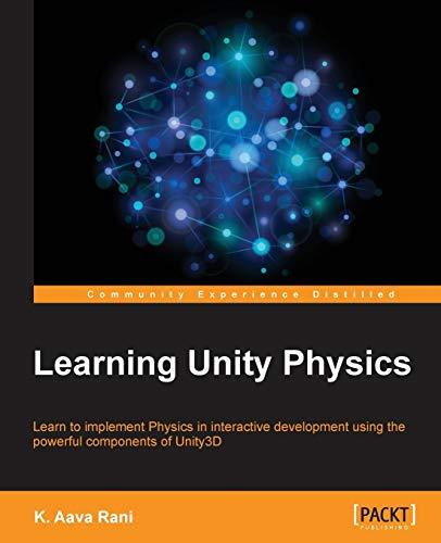 Learning Unity Physics: Rani, K. Aava