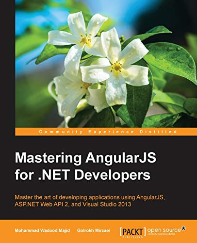 9781783553983: Mastering AngularJS for .NET Developers