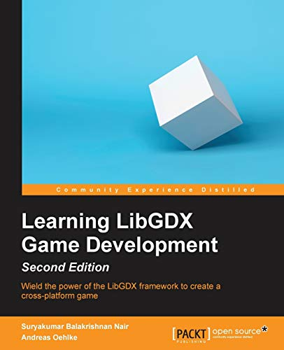 9781783554775: Learning LibGDX Game Development, Second Edition