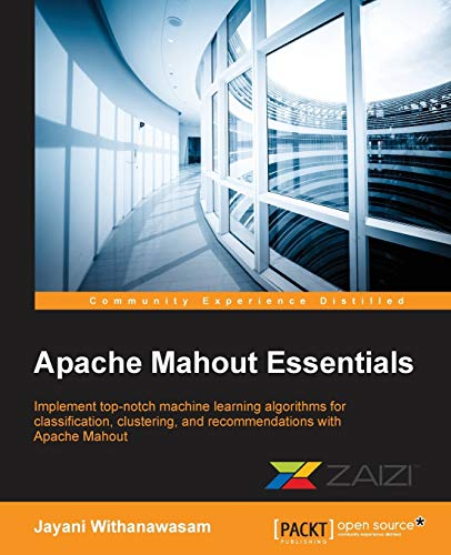 9781783554997: Apache Mahout Essentials