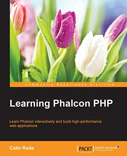 9781783555093: Learning Phalcon PHP