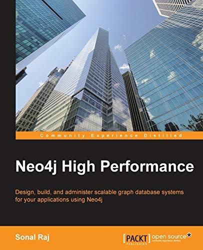 9781783555154: Neo4j High Performance