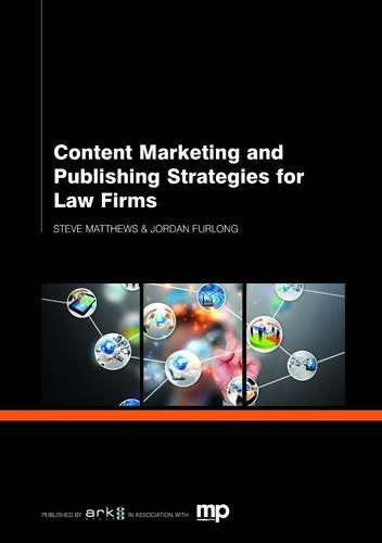 9781783580613: Content Publishing Strategies for Law Firms