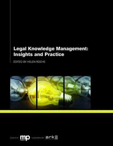 9781783580873: Legal Knowledge Management: Insights and Practice