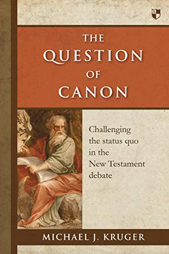 9781783590049: The Question of Canon: Challenging the Status Quo in the New Testament Debate