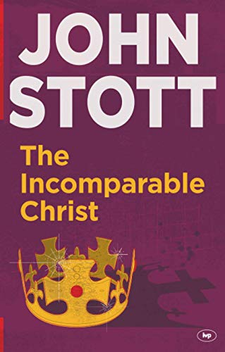 9781783591077: The Incomparable Christ