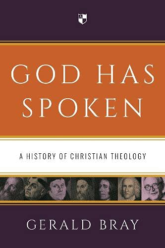 9781783591626: God Has Spoken: A History of Christian Theology
