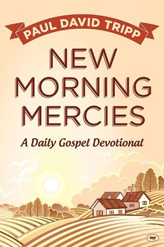 9781783591770: New Morning Mercies: A Daily Gospel Devotional