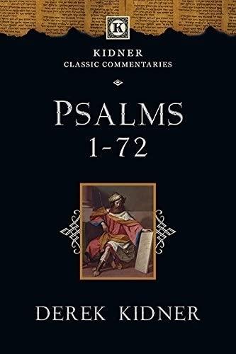 9781783591824: Psalms 1-72 (Kidner Classics)