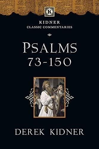 9781783591831: Psalms 73-150 (Kidner Classics)