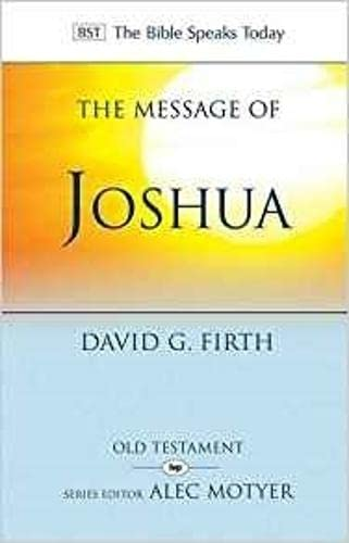 9781783593651: The Message of Joshua: Promise and People (The Bible Speaks Today Old Testament)