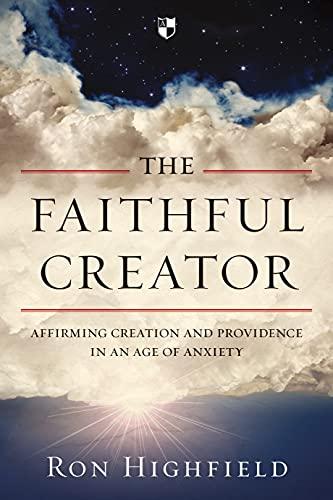 9781783593729: The Faithful Creator