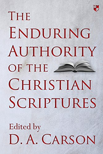 9781783594603: The Enduring Authority of the Christian Scriptures