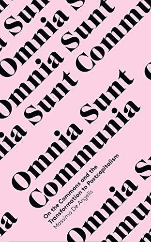 9781783600625: Angelis, M: Omnia Sunt Communia (In Common)
