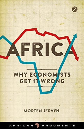 9781783601332: Africa: Why Economists Get It Wrong (African Arguments)