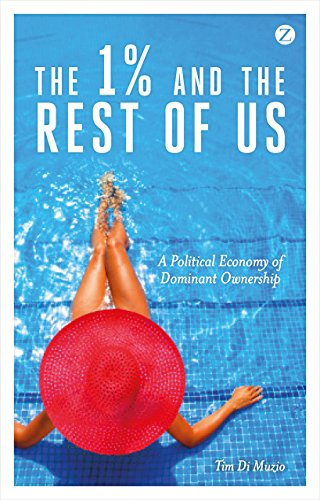 9781783601431: The 1% and the Rest of Us: A Political Economy of Dominant Ownership