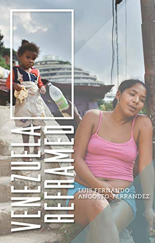 9781783601974: Venezuela Reframed: Bolivarianism, Indigenous Peoples and Socialisms of the 21st Century