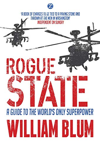 Stock image for Rogue State: A Guide to the Worlds Only Superpower for sale by MusicMagpie