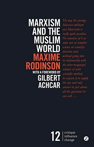 9781783603367: Marxism and the Muslim World (Critique. Influence. Change)