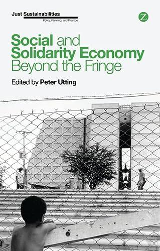Social and Solidarity Economy: Beyond the Fringe? (Hardback)