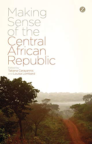 9781783603800: Making Sense of the Central African Republic