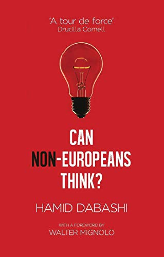 9781783604197: Can Non-Europeans Think?