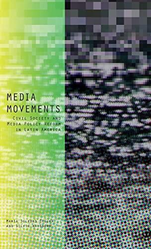 9781783604630: Media Movements: Civil Society and Media Policy Reform in Latin America