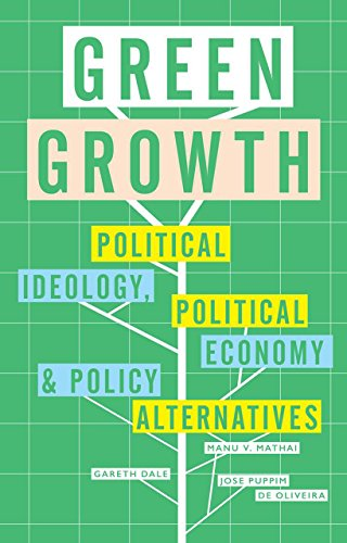 9781783604876: Green Growth: Ideology, Political Economy and the Alternatives
