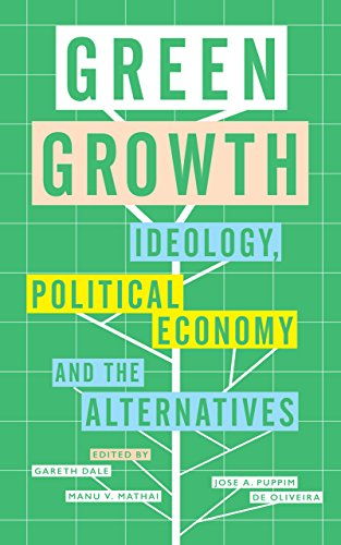 9781783604883: Green Growth: Ideology, Political Economy and the Alternatives