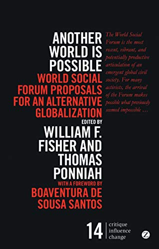 Another World is Possible: Fisher, William F.