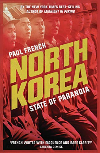 9781783605736: North Korea: State of Paranoia