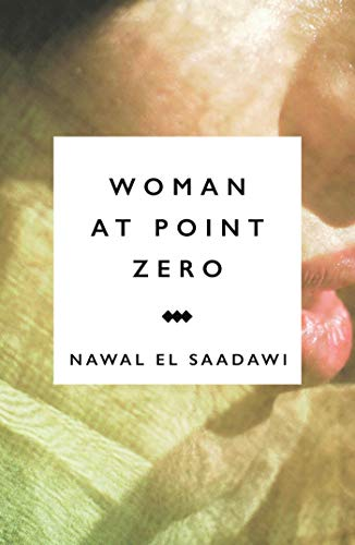 9781783605941: Woman at Point Zero