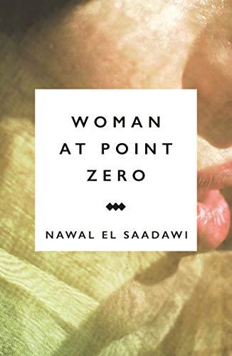 9781783605958: Woman at Point Zero