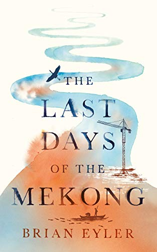 9781783607198: Last Days of the Mighty Mekong
