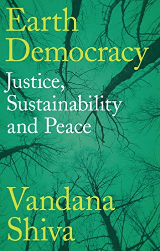 9781783607792: Earth Democracy: Justice, Sustainability and Peace