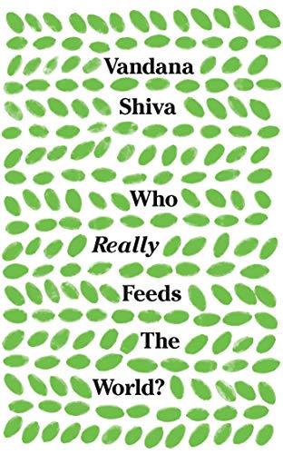 9781783608225: Who Really Feeds the World?