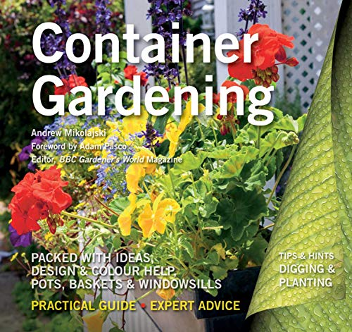 Container Gardening (Digging and Planting): Mikolajski, Andrew