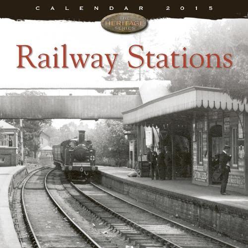 9781783611669: Railway Stations Wall Calendar 2015 (Art Calendar)