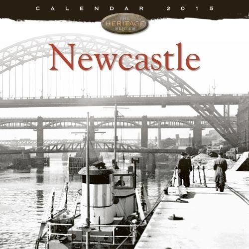 9781783611737: Newcastle Wall Calendar 2015 (Art Calendar)