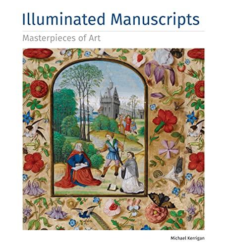 9781783612116: Illuminated Manuscripts Masterpieces of Art