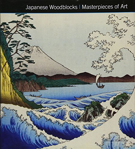 9781783612123: Japanese Woodblocks Masterpieces of Art