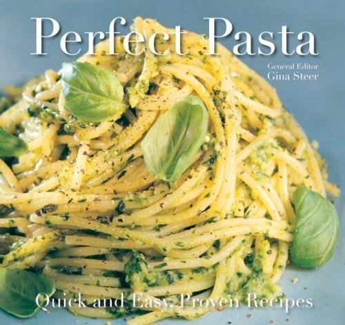 9781783612246: Perfect Pasta: Quick and Easy Recipes (Quick & Easy, Proven Recipes)
