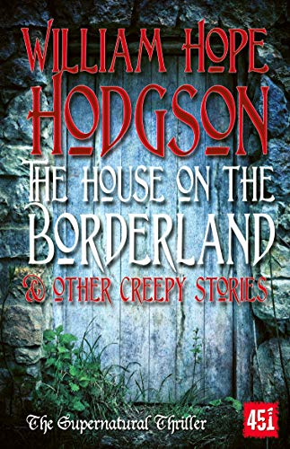 9781783612369: The House on the Borderland (Fantastic Fiction)