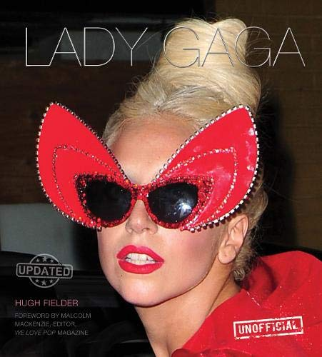 9781783612475: Lady Gaga: A Monster Romance (Unofficial) (Updated)