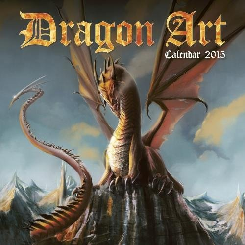9781783612710: Dragon Art Wall Calendar 2015 (Art Calendar)