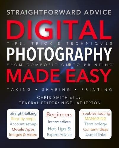 Digital Photography Made Easy: Nigel Atherton