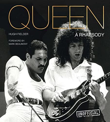 Queen: A Rhapsody (Rock Icons): Hugh Fielder